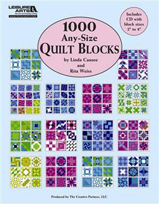 1,000 Any-Size Quilt Blocks By Causee, Linda/ Weiss, Rita